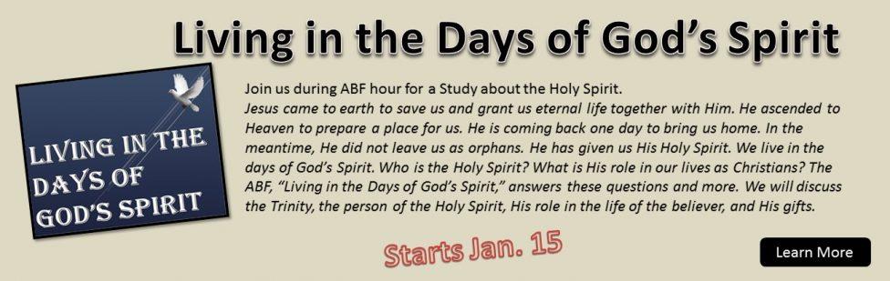 Living in the Days of God's Spirit