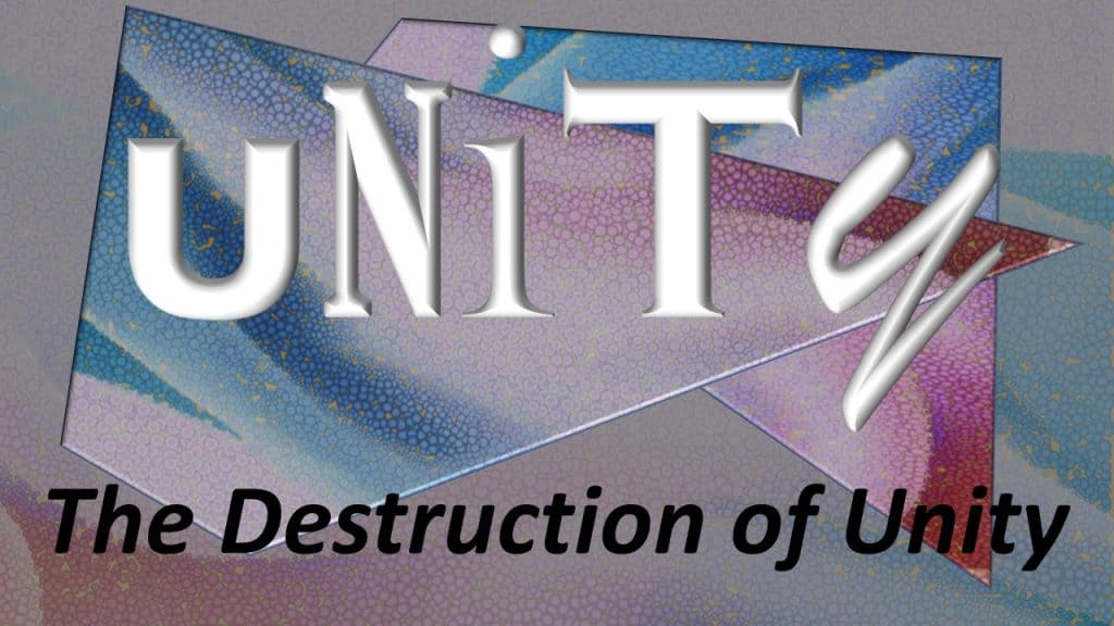 03 - The Destruction of Unity
