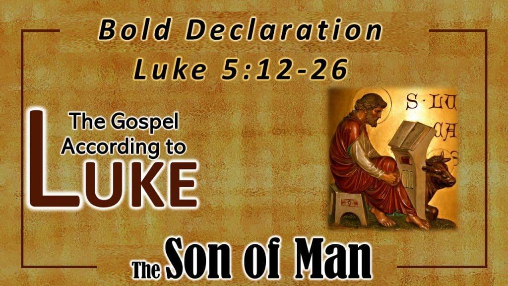 15 Luke 5 12-26