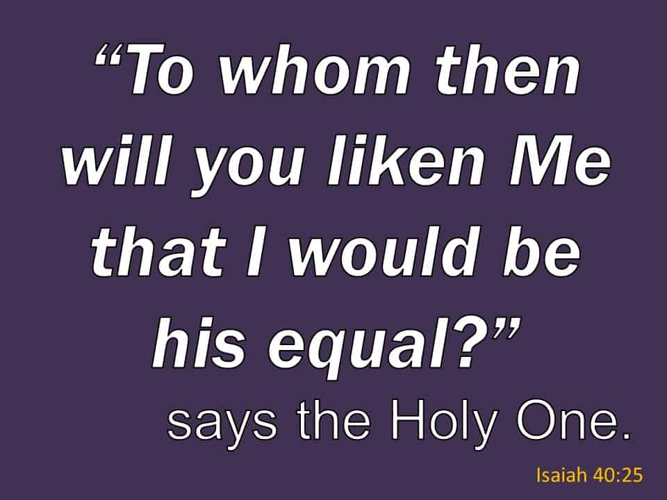Isaiah 40 25
