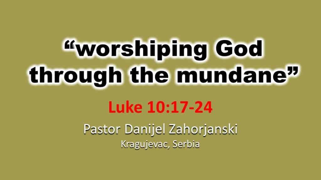 Danijel Sermon - Luke 10