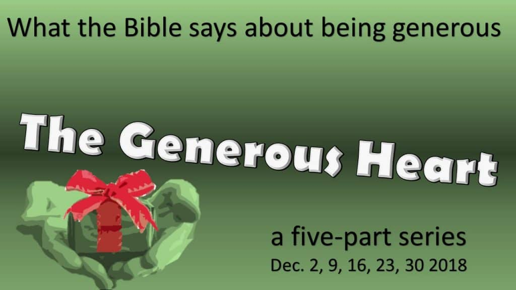 Generous Heart - 5 part series