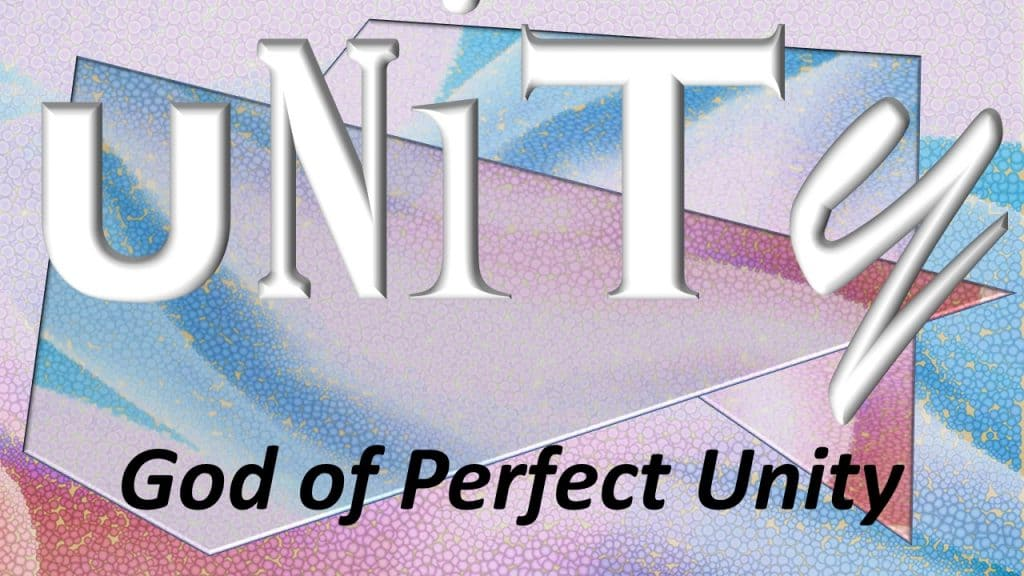 God of Perfect Unity
