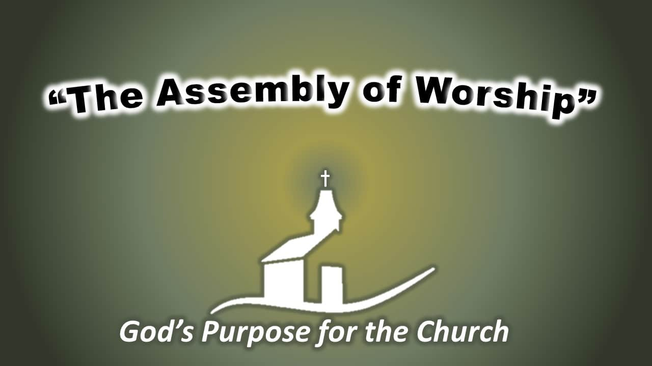 The Assembly of Worship