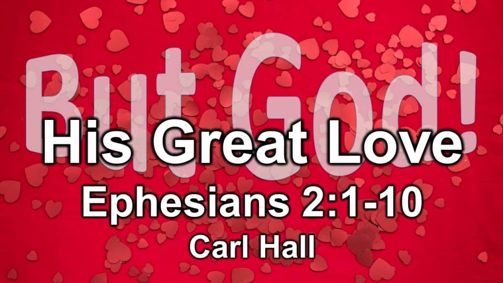 His Great Love - Carl Hall
