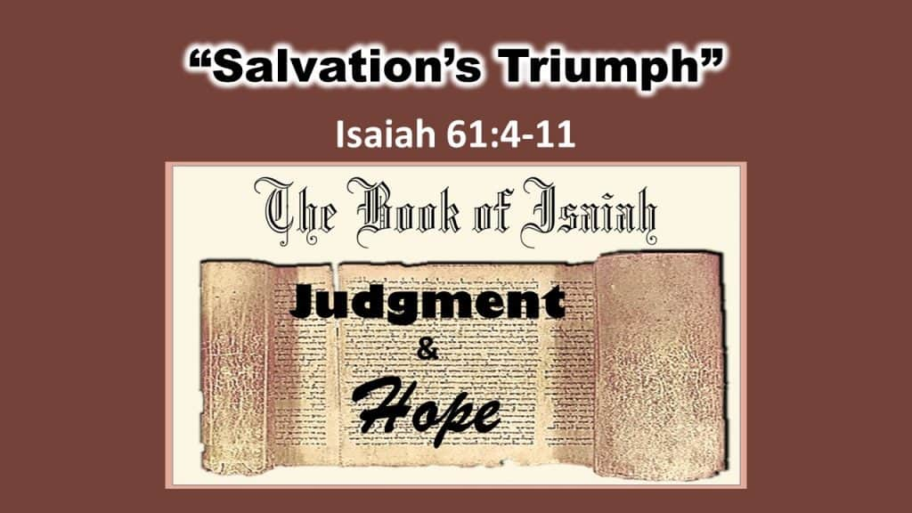 Isaiah 61 4-11 Salvation s Triumph