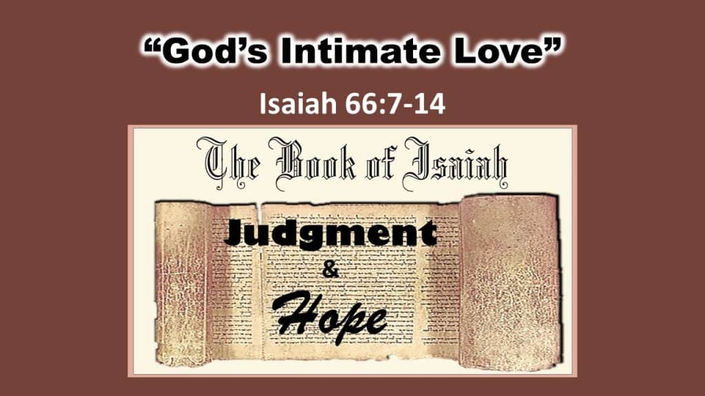 Isaiah 66 7-14 Gods Intimate love