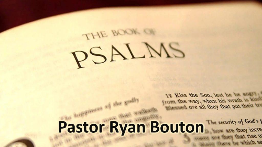 Psalms - August 1 - Ryan Bouton