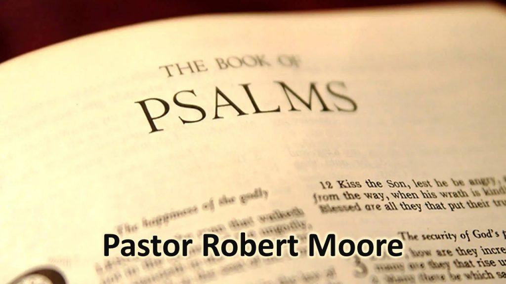 Psalms - August 29 - Robert Moore
