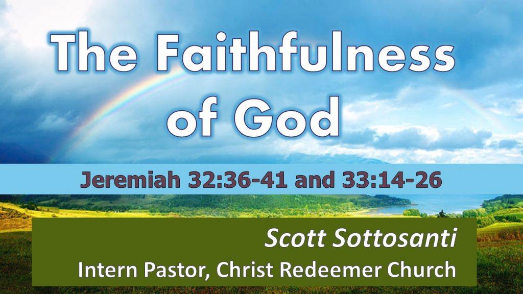 The Faithfulness of God - Pastor Scott Sottosanti