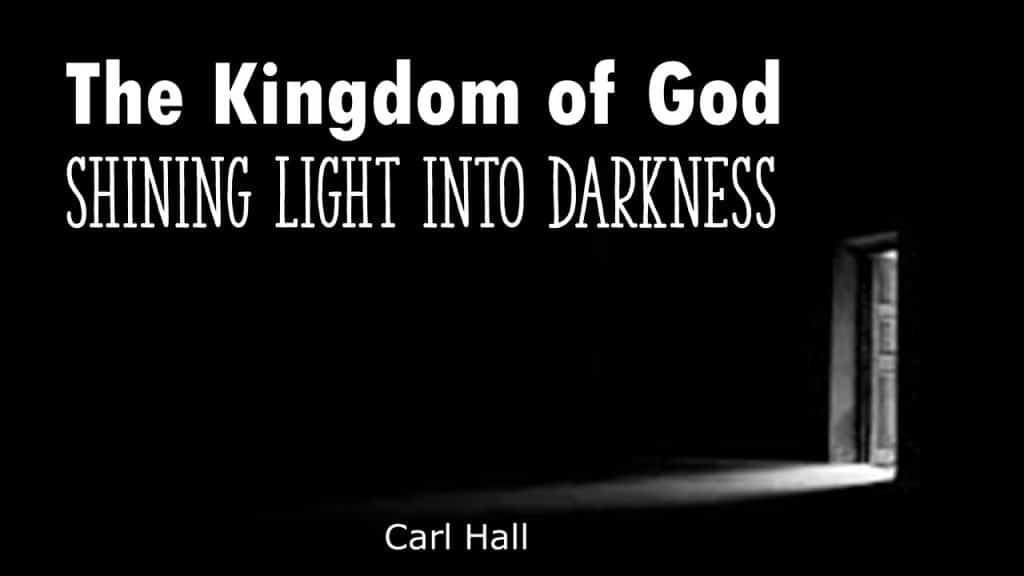 light into darkness - carl hall