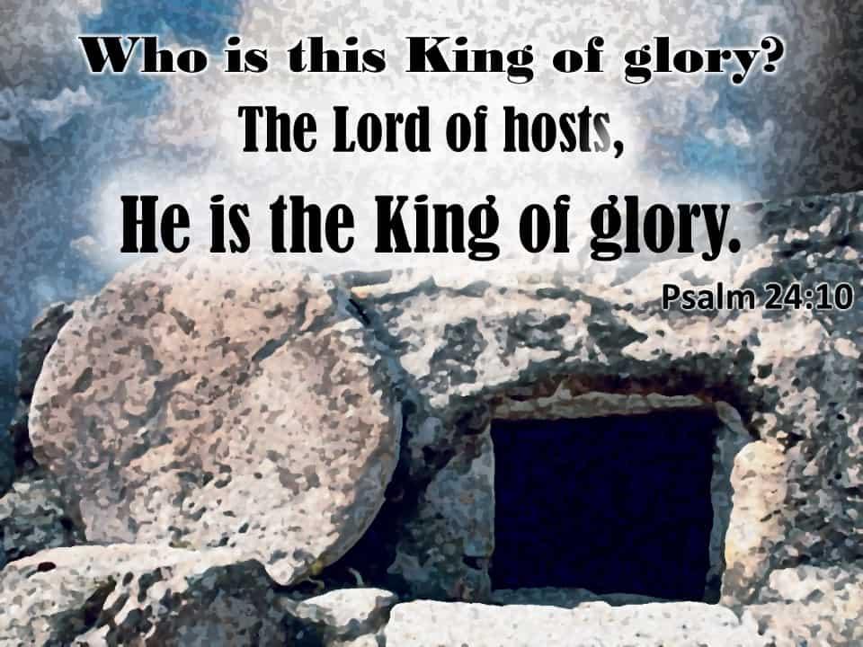 week 13 Psalm 24 10
