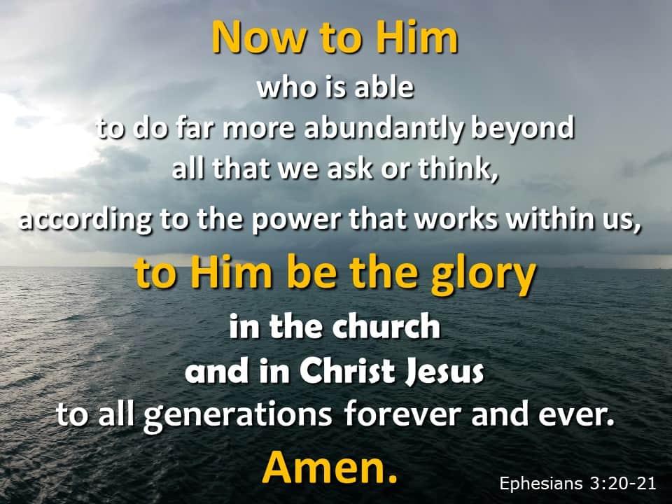 week 46 Ephesians 3 20-21